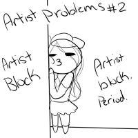 Artist Problems #2 by sniffies
