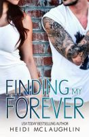 Finding My Forever - Heidi McLaughlin PDF by AilinEAGuevara246