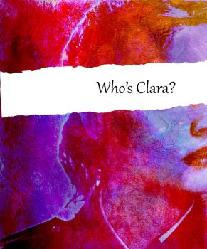 Who's Clara? by whovianmiss