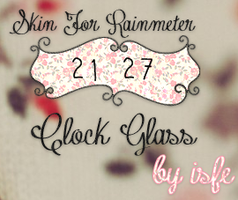 Skin For Rainmeter ClockGlass By isfe by Isfe