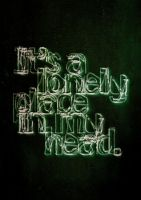 Its a lonely place in my head by slcrawford