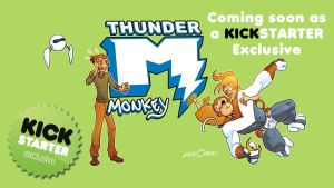 THUNDER MONKEY coming soon as a Kickstarter by leeoaks