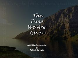 The Time We Are Given-Ch.14 by Aeltari