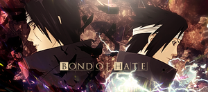 Bond of Hate by kingsess