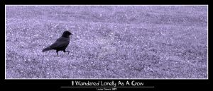 I Wandered Lonely As A Crow by SilverAnubis