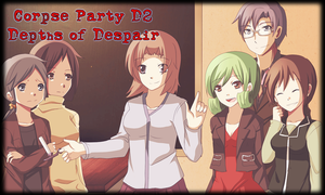 Corpse Party D2: Depths of Despair by Katagayri