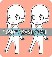OMO Base F2U by Shotze