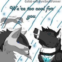 Collab with PureSoulsForever by WolfWhisperer4Life