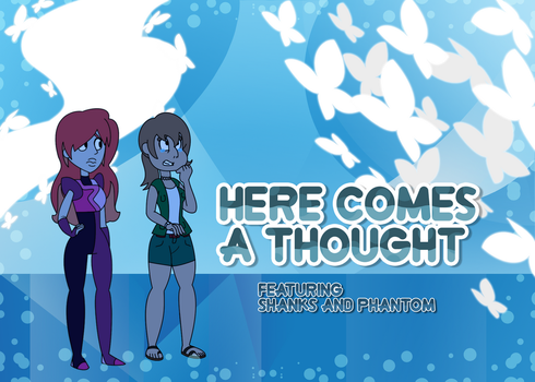 Here Comes a Thought - duet cover by AquaMarie1995