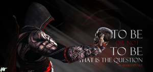 To be or not to be, Assassin... by ArteF4ct