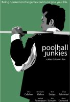 Poolhall Junkies Poster v.2 by ironman8855