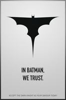 In Batman, we trust by joogz