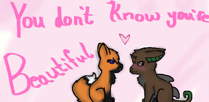 You Don't Know You're Beautiful by Nightshade-Angels