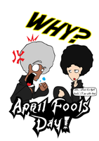 OI: April Fools' by theshadowranger