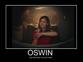 Oswin Saw What You Did, There! by WSmack