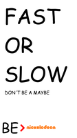 Be Nickelodeon: Fast or Slow by dev-catscratch