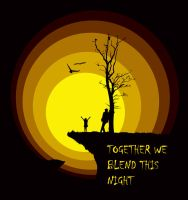 together we blend this night by dem0nice