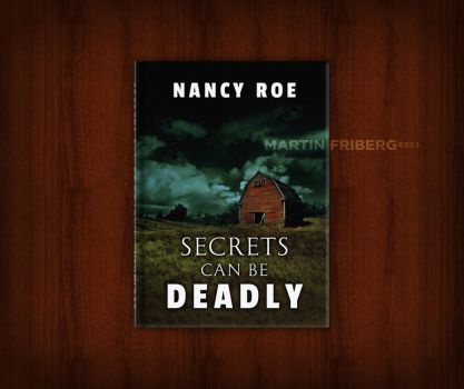 Secrets Can Be Deadly - Book Cover Contest by Freijo