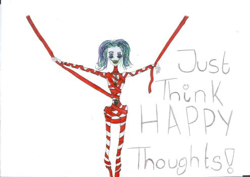 Just Think Happy Thoughts by mcr30stmuseLpLPatl