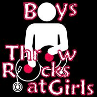 Boys Throw Rocks at Girls by kelzygrl