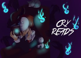 Cry Reads by MadamNyx