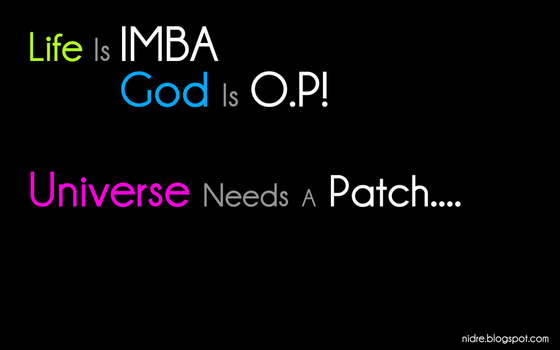 Universe Needs A Patch by Lucifer666mantus