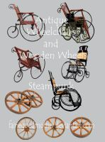 Antique Wheelschair and Wheels by FairieGoodMother