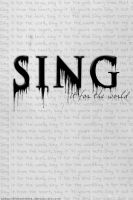 Sing . by xSecondHeartbeatx