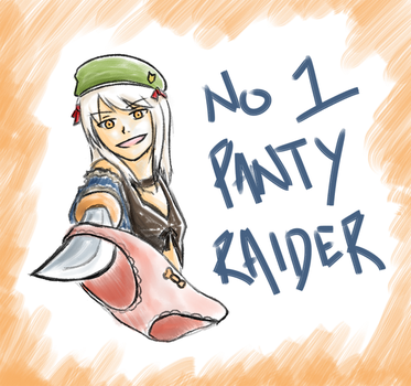 NO. 1 PANTY RAIDER by Schyph