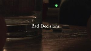 Bad Decisions by theworst24