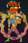 DR: Fools on Fire Poster by dreaminpng