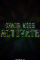 ChairMode Activate by DarkRose-chan