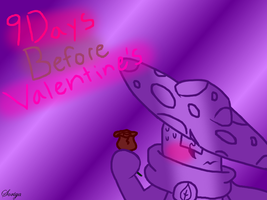 9 Days Befroe Valentine's! by NightCapLover