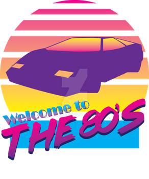 Welcome to the 80's shirt design by TRice01