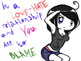 You Are To Blame by elleonXlife
