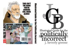 Illustrated Guide For The Politically Correct  by jbeverlygreene