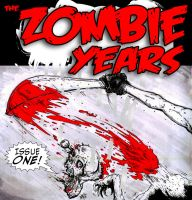 Zombie Years Issue 1 Cover by FWACATA