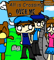 All is Crossing OVER ME: TP by JumpingGirraffe