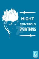 Might Controls Everything - Virgil Design by RedCaliburn