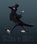 Like a Sir. by Kunzai