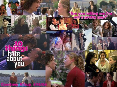 10 Things I Hate About You by courtster87