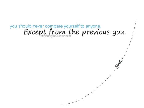 Quote 1 - Never Compare by laceratedwrists
