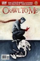 Crawl to me 1 IDW by menton3
