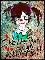 i not be your clown... anymore! by kuronekoyami