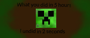 Creeper Meme by Boyscoutwizard