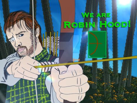 We are Robin Hood! by 77tiger77