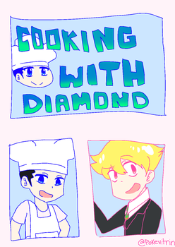 Cooking With Diamond by Purified-Justice