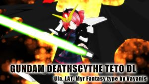 MMD - Gundam Deathscythe Teto Download by AddestorionVayanis