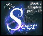 The Seer Book 3 Part 1 -- PROLOGUE - chp19 by KicsterAsh
