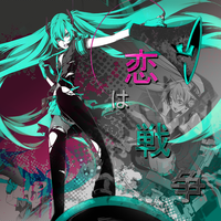 Hatsune Miku - LOVE IS WAR by Inra98